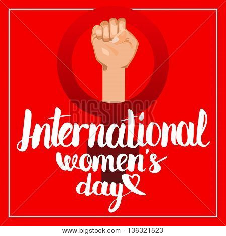 Vector postcard illustration with Hand lettering calligraphy words International Womens Day