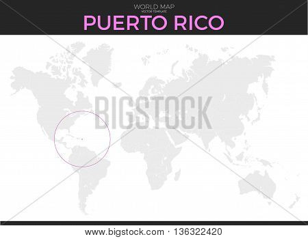 Commonwealth of Puerto Rico location modern detailed vector map. All world countries without names. Vector template of beautiful flat grayscale map design with selected country and border location