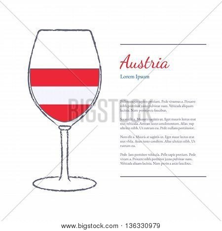 Rough brush stroked wine glass with National flag of Austria top wine making country. Graphic design elements isolated on white background. Template with place for your text. Vector illustration.