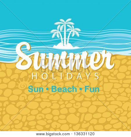 Travel banner with beach sea palm trees and the words summer holidays