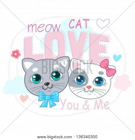 Сute Little Cat Vector Illustration. Love Cat Cartoon Vector. Т-Shirt Design Vector Illustration.Two Kitty With Text And Heart.