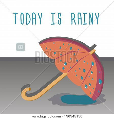 The umbrella drying on the floor. Today it's rainy. Vector illustration.