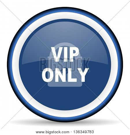 vip only round glossy icon, modern design web element