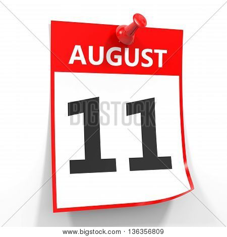 11 August Calendar Sheet With Red Pin.
