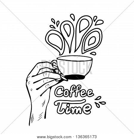 Coffee time lettering with woman's hand takes cup of coffee. Hand draw illustration