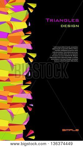 Vertical colorful border geometric design in black background. Abstract geometric background. Orange, yellow, green and purple geometric abstract triangles border design. Vector stock illustration.