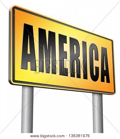 America north america or south  and central america travel vacation and tourism continent, road sign billboard.