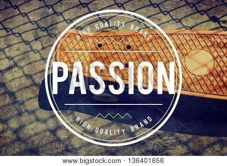 Passion Positive Spirits Life Inspiration Concept