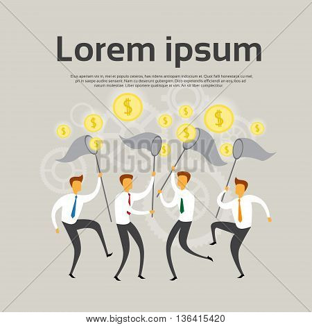Business People Team Hold Net Catch Coin Money Income Concept Flat Vector Illustration