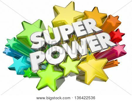 Super Power Hero Strength Words Stars 3d Illustration