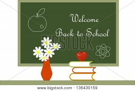 Dark green blackboard with white lettering Welcome Back to School red vase with white flowers, red apple on books on white background with, vector illustration
