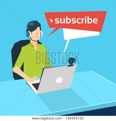 Man Blogger Online Talking Subscribers Laptop Computer Video Blogging Vector Illustration