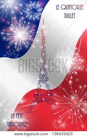 Vector Illustration, Card, Banner Or Poster For The French National Day, Bastille Day. The Inscripti