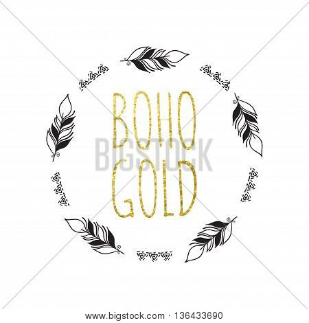 Vector illustration of boho logo. Bohemian logo with feathers. Black and gold color. Isolated on white background. Hand drawn.