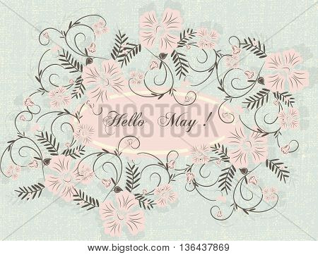 Hello Spring May card or invitation with flowers. Rose quartz pink color. Vector illustration