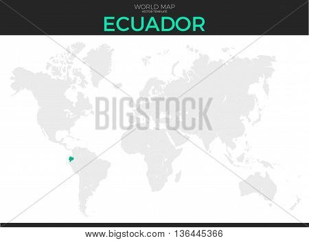 Republic of Ecuador location modern detailed vector map. All world countries without names. Vector template of beautiful flat grayscale map design with selected country and border location