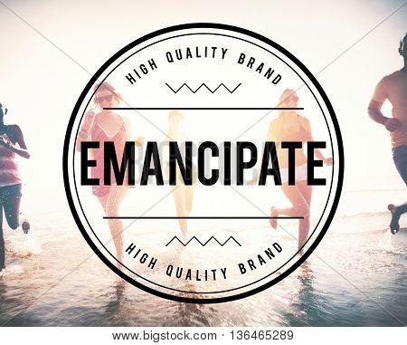 Emancipate Free Freedom Release Slavery Society Concept