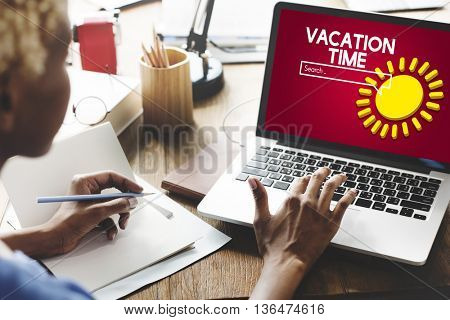 Vacation Time Vacation Concept