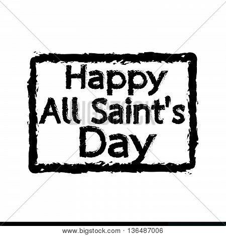All Saints Day calligraphic typograph Illustration design