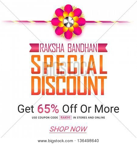 Raksha Bandhan Special Discount, Creative Sale Poster, Sale Banner, Sale Flyer, 65% Off, Sale Typographical Background with Beautiful Glossy Rakhi.
