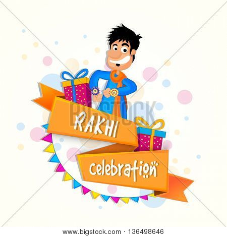 Glossy Ribbon with stylish text Rakhi Celebration, Gifts and illustration of a happy man, Creative background for Indian Festival, Happy Raksha Bandhan.