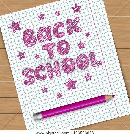 Back to school vector illustration. Notebook page with text message and pink pencil.