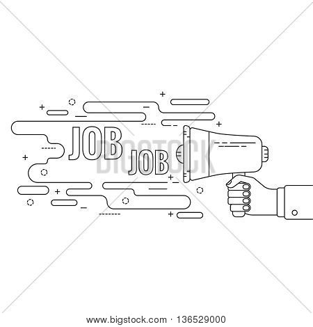 Hand holding a megaphone. Icon  loudspeaker with linear banner. recruitment, headhunting, searching employees. job. Vector