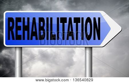 rehabilitation rehab for drugs alcohol addiction or sport and accident injury physical or mental therapy