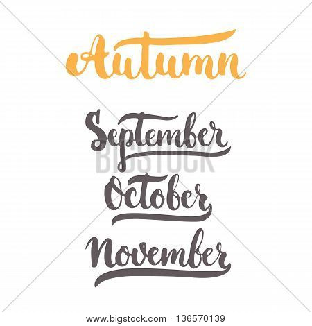 3 Autumn Month Of Year - September, October, November, Lettering Brush Ink Sign Isolated On The Whit