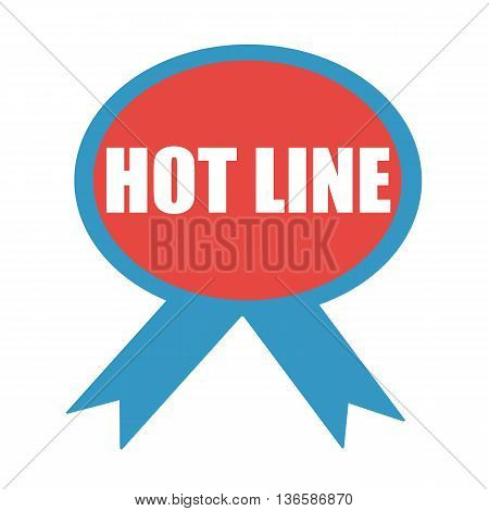 HOT LINE white wording on background red ribbon