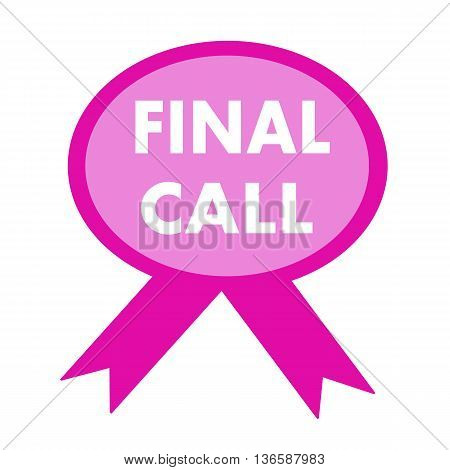 final call white wording on background pink ribbon