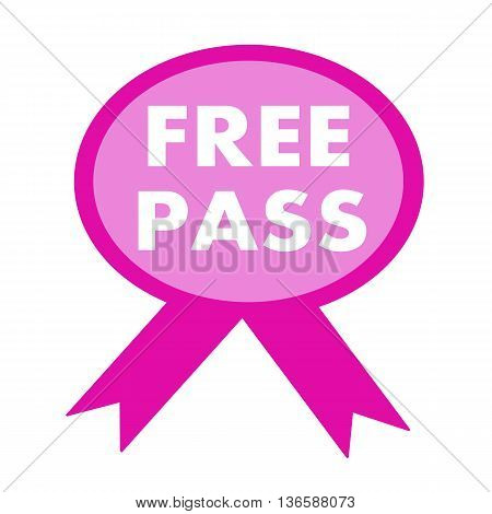 free pass white wording on background pink ribbon