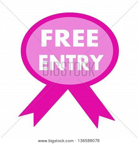 free entry white wording on background pink ribbon