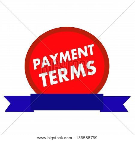 payment terms white wording on Circle red background ribbon blue