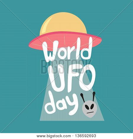 Poster for World UFO day with alien spaceship. Vector Illustration.