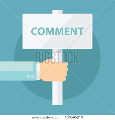 Male hand holding Comment signboard. Flat design vector illustration.