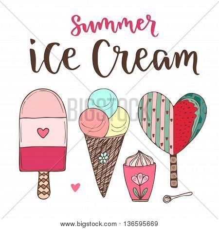 Vector cartoon ice cream set. Cones and cute icecream in doodle style.