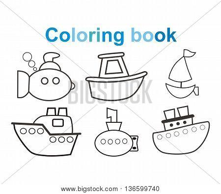 Coloring book Marine, ships, boats, submarines. Vector illustration