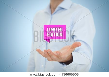 Limited edition concept - exclusive business model and marketing offer. Businessman hold virtual label with text.