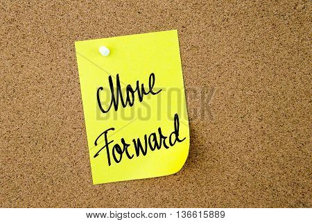 Move Forward Written On Yellow Paper Note