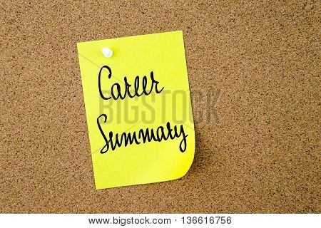 Career Summary Written On Yellow Paper Note