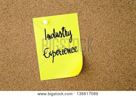 Industry Experience Written On Yellow Paper Note