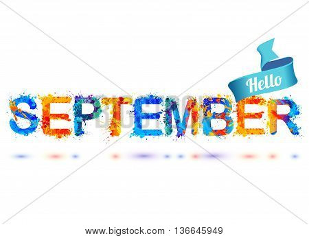 Hello september. Vectopr watercolor splash paint letters
