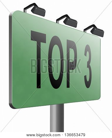 top 3 charts list pop poll result and award winners chart ranking music hits best top three quality rating prize winner road sign billboard, 3D illustration, isolated on white