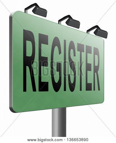 register now member registration road sign membership billboard, 3D illustration, isolated on white
