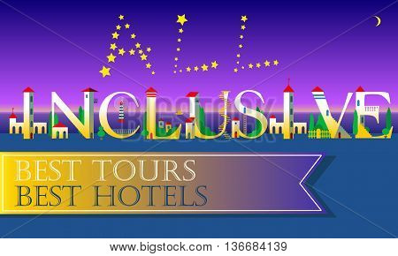 All Inclusive Inscription. Best tours. Best hotels. Cute houses Font. Stars in the sky. Night beach. Hotels on the coast line. Banner for custom text. Illustration.