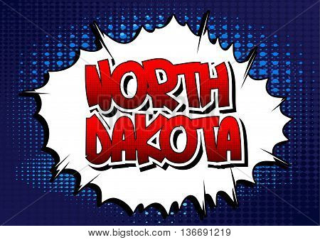 North Dakota - Comic book style word on comic book abstract background.