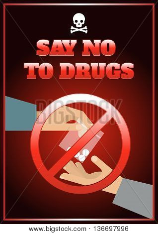 Flat drugs poster with skeleton hands and headline say no to drugs vector illustration