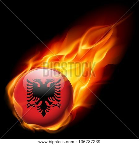Flag of Albania as round glossy icon burning in flame