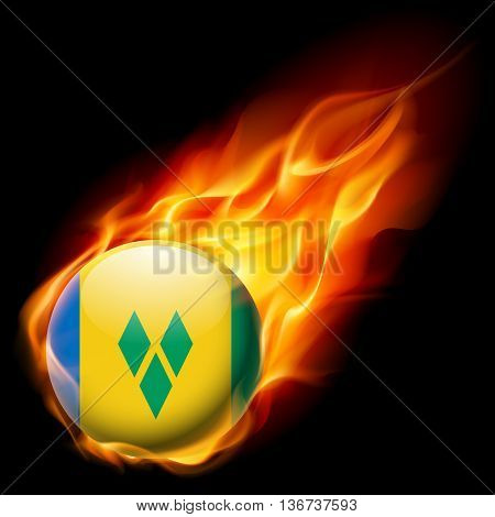 Flag of Saint Vincent and the Grenadines as round glossy icon burning in flame